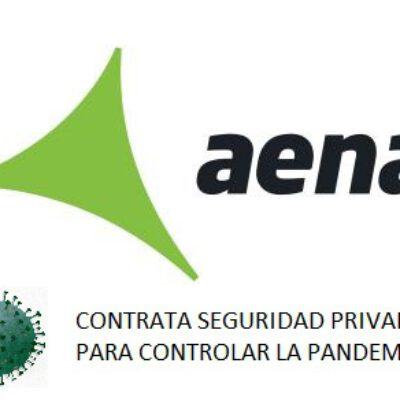 AENA licita los servicios de seguridad privada para 42 aeropuertos